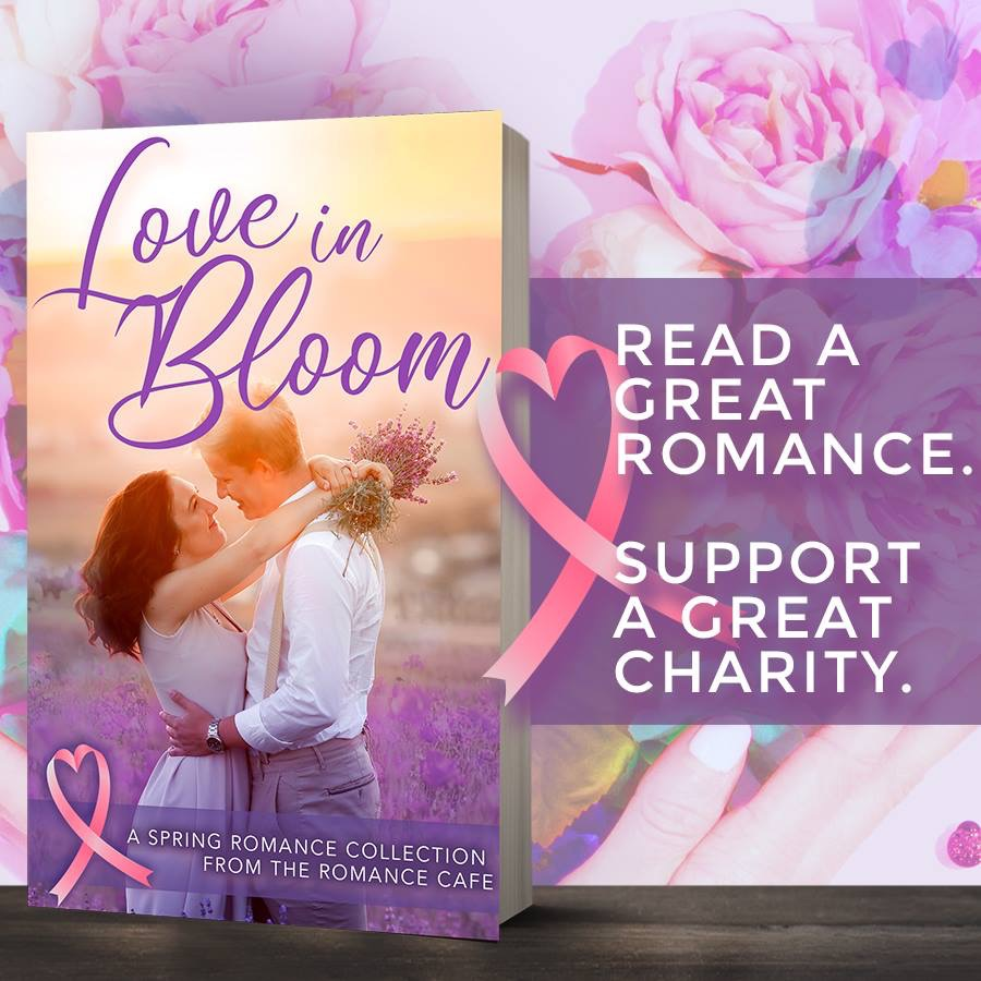 Love in Bloom. Read a romance--support breast cancer research!